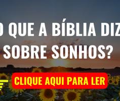 O que a Bíblia diz Sobre Sonhos?