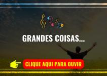 Grandes Coisas (Fernandinho)