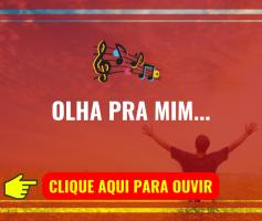 Olha Pra Mim (Toque No Altar)