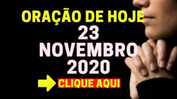 Oração de Hoje SEGUNDA 23 de NOVEMBRO de 2020