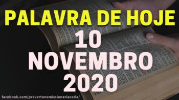 Palavra de Hoje TERÇA dia 10 de NOVEMBRO de 2020
