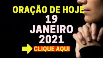 Oração de Hoje TERÇA 19 de JANEIRO de 2021
