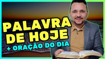 PALAVRA DE HOJE TERÇA dia 3 de AGOSTO de 2021